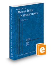 Third Circuit Model Jury Instructions - Criminal, 2009 ed. (Federal Jury Practice and Instructions)