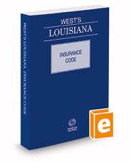 West's® Louisiana Insurance Code, 2018 ed.
