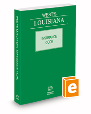 West's® Louisiana Insurance Code, 2021 ed.