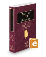 Alabama DUI Handbook, 2017-2018 ed.