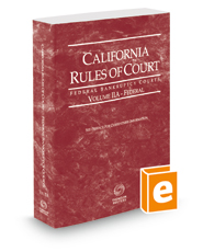 California Rules of Court - Federal Bankruptcy Courts, 2018 ed. (Vol. IIA, California Court Rules)