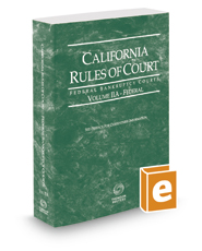 California Rules of Court - Federal Bankruptcy Courts, 2019 revised ed. (Vol. IIA, California Court Rules)