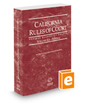 California Rules of Court - Federal Bankruptcy Courts, 2020 ed. (Vol. IIA, California Court Rules)