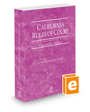 California Rules of Court - Federal Bankruptcy Courts, 2021 ed. (Vol. IIA, California Court Rules)