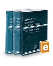 McKinney's New York Rules of Court - State, Federal District, and Local, 2017 ed. (Vols. I-III, New York Court Rules)