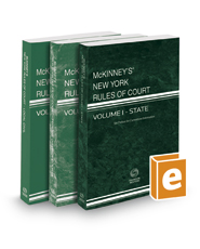 McKinney's New York Rules of Court - State, Federal District, and Local, 2018 ed. (Vols. I-III, New York Court Rules)