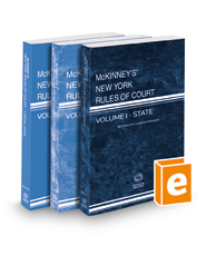 McKinney's New York Rules of Court - State, Federal District, and Local, 2021 ed. (Vols. I-III, New York Court Rules)