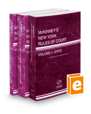 McKinney's New York Rules of Court - State, Federal District and Federal Bankruptcy, 2019 ed. (Vols. I-IIA, New York Court Rules)