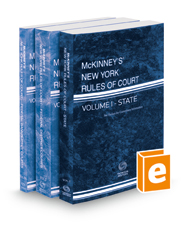 McKinney's New York Rules of Court - State, Federal District and Federal Bankruptcy, 2021 ed. (Vols. I-IIA, New York Court Rules)