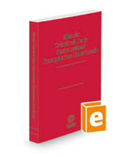 Illinois Criminal Jury Instructions Companion Handbook, 2020-2021 ed.