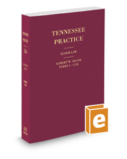 Elder Law, 2017 ed. (Vol. 26, Tennessee Practice Series)