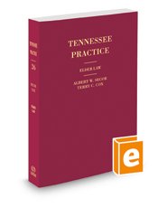 Elder Law, 2018 ed. (Vol. 26, Tennessee Practice Series)