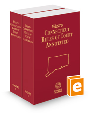 West's Connecticut Rules of Court Annotated, 2018 ed.