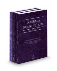 Louisiana Rules of Court - State, State KeyRules, and Federal, 2021 ed. (Vols. I-II, Louisiana Court Rules)