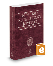 New Jersey Rules of Court - State KeyRules, 2018 ed. (Vol. IA, New Jersey Court Rules)