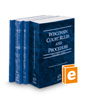 Wisconsin Court Rules and Procedure - State, Federal, Federal KeyRules, and Local, 2021 ed. (Vols. I-III, Wisconsin Court Rules)