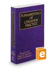 Fundamentals of Litigation Practice, 2018 ed.