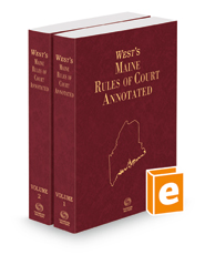Maine Annotated Court Rules, 2017 ed.