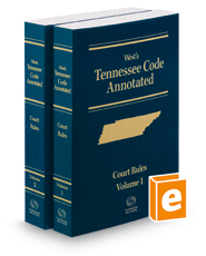 West's Tennessee Code Annotated Court Rules, 2018 ed.