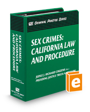 Sex Crimes: California Law and Procedure (The Rutter Group Criminal Practice Series)