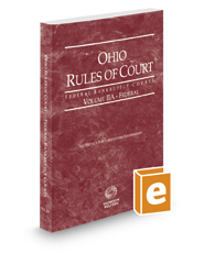 Ohio Rules of Court - Federal Bankruptcy Court, 2018 ed. (Vol. IIA, Ohio Court Rules)