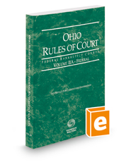 Ohio Rules of Court - Federal Bankruptcy Court, 2019 ed. (Vol. IIA, Ohio Court Rules)