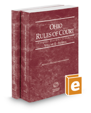 Ohio Rules of Court - Federal District Court and Federal Bankruptcy, 2018 ed. (Vols. II & IIA, Ohio Court Rules)