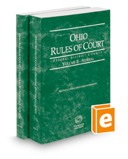 Ohio Rules of Court - Federal District Court and Federal Bankruptcy, 2019 ed. (Vols. II & IIA, Ohio Court Rules)