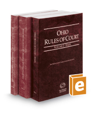 Ohio Rules of Court - State, Federal District and Federal Bankruptcy, 2018 ed. (Vols. I-IIA, Ohio Court Rules)