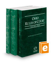 Ohio Rules of Court - State, Federal District and Federal Bankruptcy, 2019 ed. (Vols. I-IIA, Ohio Court Rules)