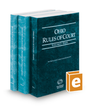 Ohio Rules of Court - State, Federal District and Federal Bankruptcy, 2021 ed. (Vols. I-IIA, Ohio Court Rules)