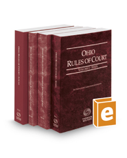 Ohio Rules of Court - State, Federal District, Federal Bankruptcy and Local, 2018 ed. (Vols. I, II, IIA & III, Ohio Court Rules)