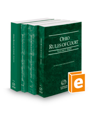 Ohio Rules of Court - State, Federal District, Federal Bankruptcy and Local, 2019 ed. (Vols. I, II, IIA & III, Ohio Court Rules)