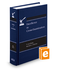 Excellence in Cross-Examination