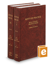 Real Estate Transactions (Vols. 3 & 3A, Kentucky Practice Series)