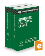 Sentencing California Crimes (The Rutter Group Criminal Practice Series)