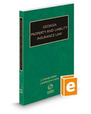 Georgia Property and Liability Insurance Law, 2018 ed.