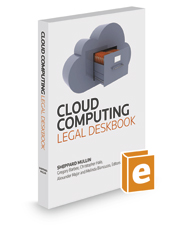 Cloud Computing Legal Deskbook, 2016 ed.
