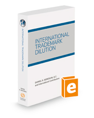 International Trademark Dilution, 2018 ed.