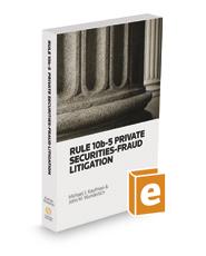Rule 10b-5 Private Securities Fraud Litigation, 2019 ed.