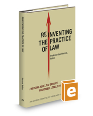 Reinventing the Practice of Law