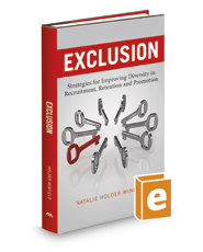Exclusion: Strategies for Improving Diversity in Recruitment, Retention and Promotion