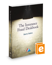 The Insurance Fraud Deskbook
