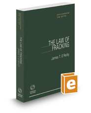 The Law Of Fracking, 2016-2017 ed.