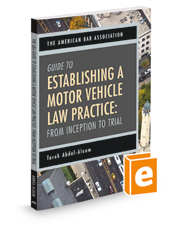 The ABA Guide to Establishing a Motor Vehicle Law Practice