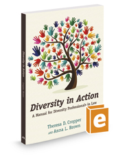 Diversity in Action: A Manual for Diversity Professionals in Law