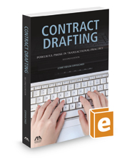 Contract Drafting: Powerful Prose in Transactional Practice, 2d