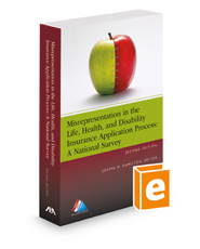 Misrepresentation in the Life, Health, and Disability Insurance Application Process: A National Survey, 2d