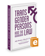 Transgender Persons and the Law, 2d