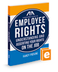 The ABA Consumer Guide To Employee Rights: Understanding and Asserting Your Rights on the Job